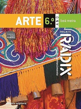 Projeto Radix - Arte - 6º Ano
