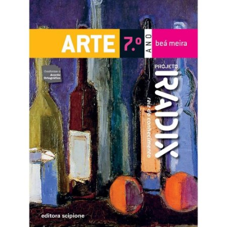 Projeto Radix - Arte - 7º Ano