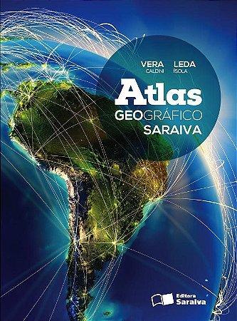 Atlas Geográfico Saraiva - Conforme A Nova Ortografia
