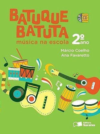 Batuque Batuta - Música na Escola - 2º Ano