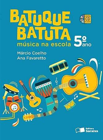 Batuque Batuta - Música na Escola - 5º Ano