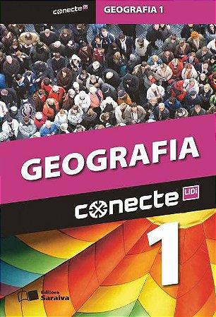 Conecte - Geografia - Vol. 1 - Ensino Médio