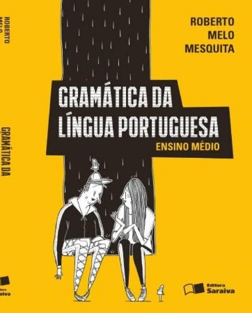 Gramática da Língua Portuguesa - Ensino Médio