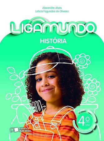 Ligamundo - História - 4º Ano