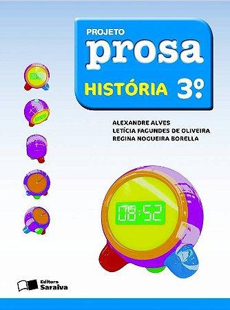 Projeto Prosa - História - 3º Ano
