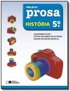 Projeto Prosa - História - 5º Ano