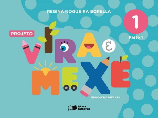 Projeto Vira e Mexe - Integrado - Vol. 1