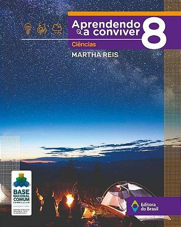 APRENDENDO A CONVIVER - CIÊNCIAS - 8º ANO