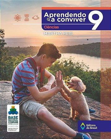 APRENDENDO A CONVIVER - CIÊNCIAS - 9º ANO