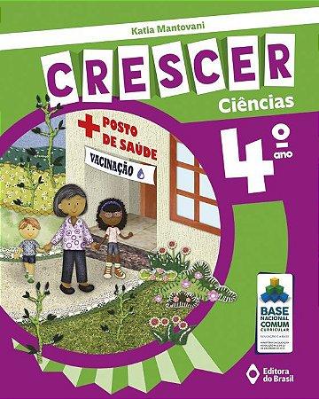CRESCER CIÊNCIAS - 4 ANO
