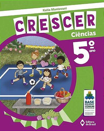 CRESCER CIÊNCIAS - 5 ANO