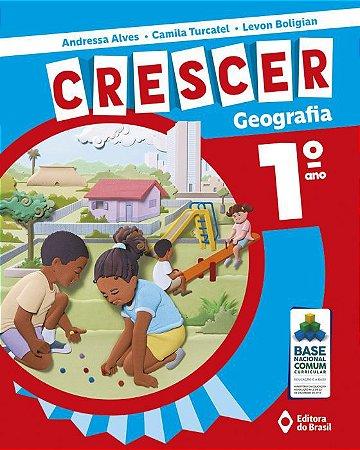 CRESCER GEOGRAFIA - 1 ANO