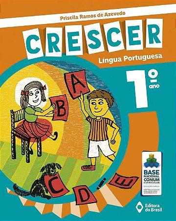 CRESCER LÍNGUA PORTUGUESA - 1 ANO