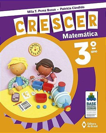 CRESCER MATEMATICA - 3 ANO