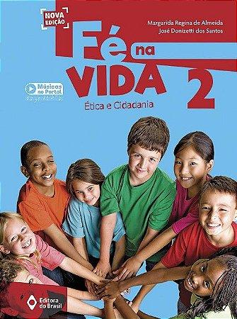 FE NA VIDA - 2 ANO