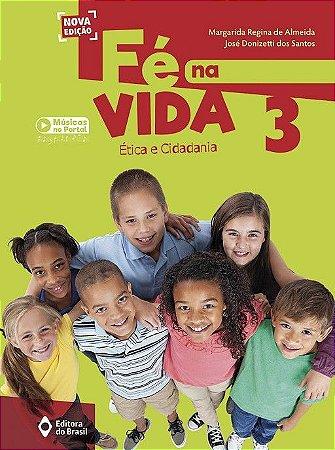 FE NA VIDA - 3 ANO