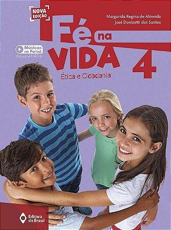 FE NA VIDA - 4 ANO