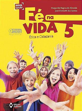 FE NA VIDA - 5 ANO