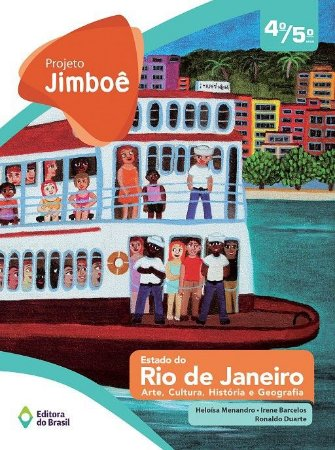 PROJETO JIMBOE ESTADO DO RIO DE JANEIRO - ARTE,HIST.,GEOGR. - VOL UN 4/5