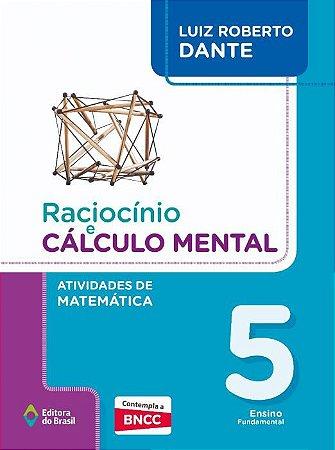 RACIOCÍNIO E CÁLCULO MENTAL - ATIVIDADES DE MATEMÁTICA - 5º ANO