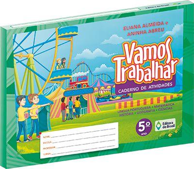 VAMOS TRABALHAR CADERNO DE ATIVIDADES - 5 ANO