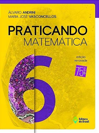PRATICANDO MATEMATICA - 6 ANO