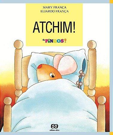Atchim! - Col. Os Pingos