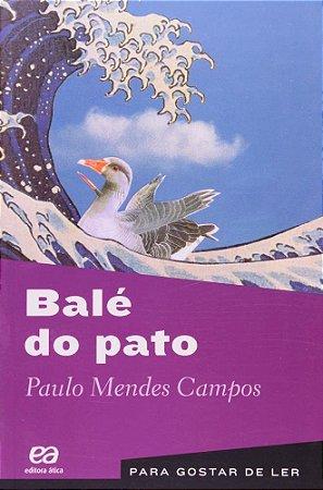 Balé do Pato - Col. Para Gostar de Ler
