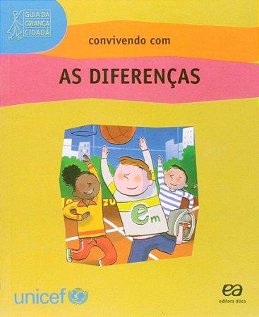 Convivendo com as Diferenças - Guia da Criança Cidadã