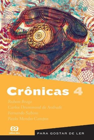 Crônicas Vol. 4 - Coleção Para Gostar De Ler