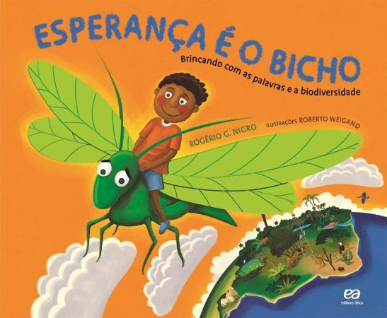 Esperança É o Bicho - Brincando Com As Palavras e a Biodiversidade