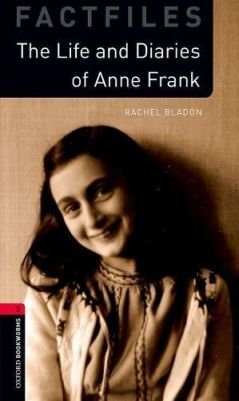 The Life And Diaries Of Anne Frank - Oxford