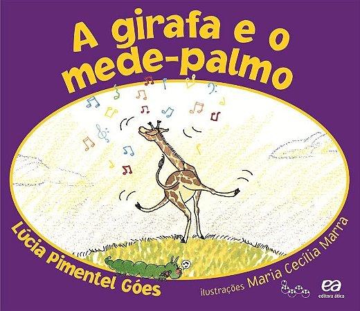 A Girafa e o Mede Palmo