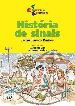 Histórias de Sinais - Col. a Descoberta da Matemática