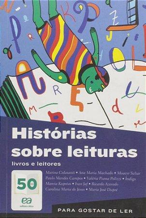 Histórias Sobre Leituras - Livros e Leitores