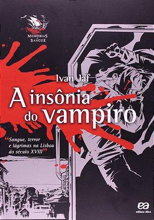 A Insônia do Vampiro - Col. - Memórias de Sangue