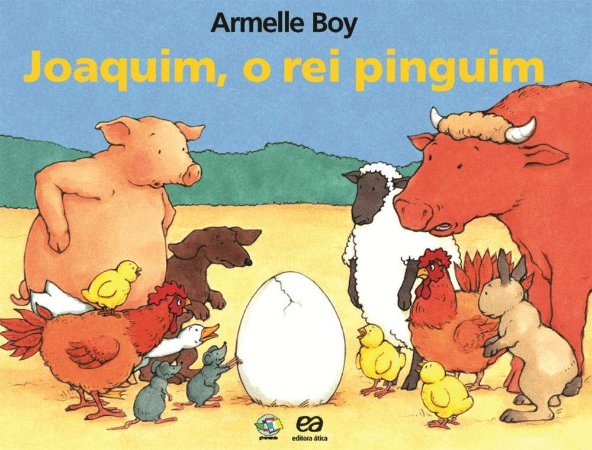 Joaquim, o Rei Pingüim - Col. Giramundo
