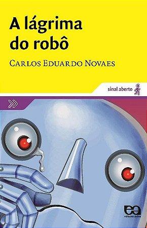 A Lágrima do Robô - Col Sinal Aberto