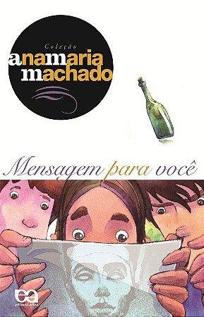Mensagem para Você - Col. Ana Maria Machado