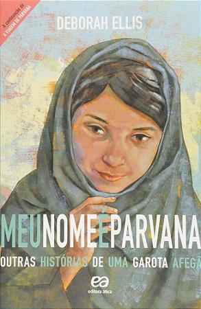 Meu Nome É Parvana - Col. Vasto Mundo