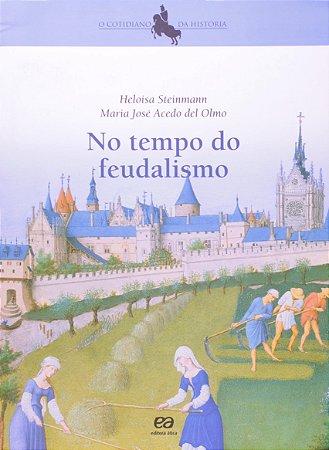 No tempo do feudalismo
