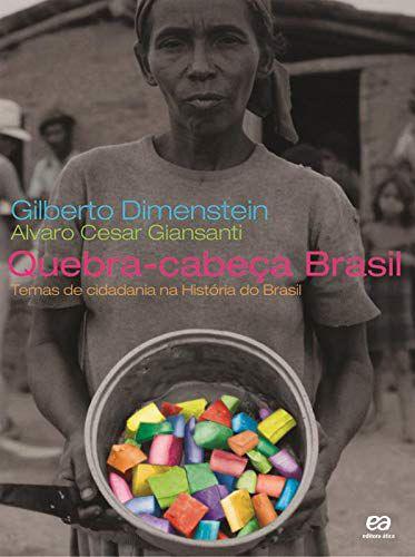 Quebra-cabeça Brasil: Temas de cidadania na história do Brasil