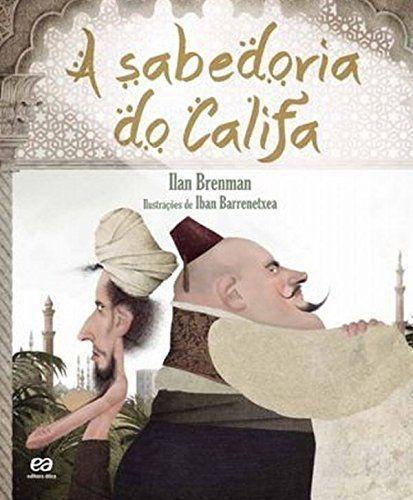 A Sabedoria do Califa