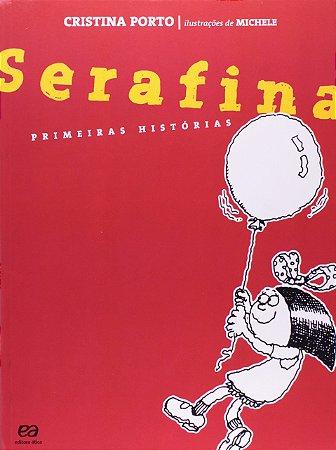 Serafina: Primeiras histórias