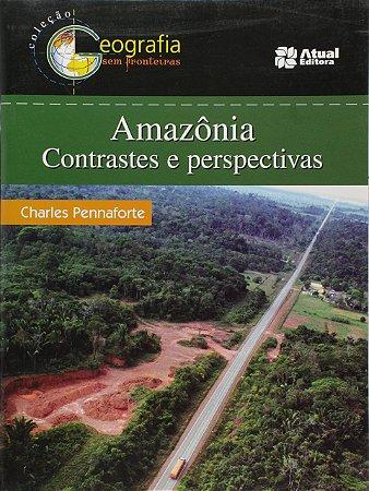 Amazônia: Contrastes e perspectivas