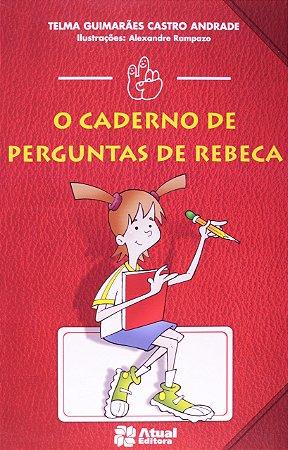 O caderno de perguntas de Rebeca