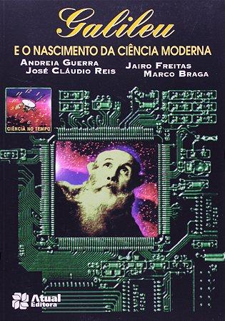 Galileu e o nascimento da modernidade