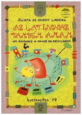 As latinhas também amam: Uma romancer a favor da reciclagem