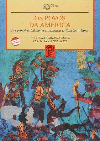 Os povos da América: Dos primeiros habitantes às primeiras civilizações urbanas