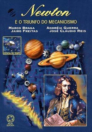 Newton e o triunfo do mecanicismo